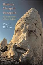 Babylon, Memphis, Persepolis