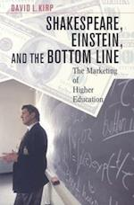 Shakespeare, Einstein, and the Bottom Line