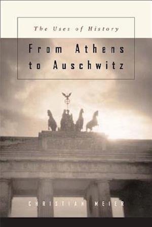 Von Athen Bis Auschwitz