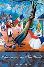 Avengers of the New World af Laurent Dubois