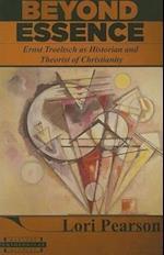 Beyond Essence (HARVARD THEOLOGICAL STUDIES, nr. 56)