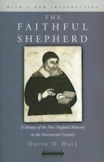 The Faithful Shepherd (HARVARD THEOLOGICAL STUDIES, nr. 54)