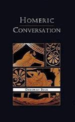 Homeric Conversation (Hellenic Studies Series, nr. 14)