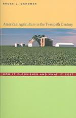 American Agriculture in the Twentieth Century