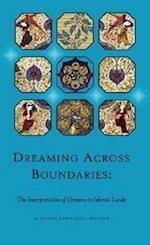 Dreaming Across Boundaries (Hellenic Studies, nr. 1)