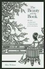 The Beauty and the Book (HARVARD EAST ASIAN MONOGRAPHS, nr. 268)