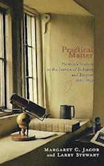 Practical Matter af Larry Stewart, Margaret C. Jacob