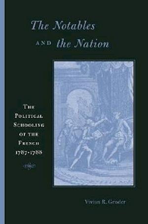 The Notables and the Nation