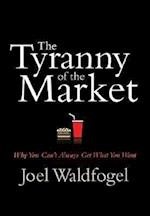 The Tyranny of the Market