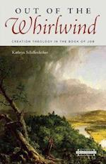 Out of the Whirlwind (HARVARD THEOLOGICAL STUDIES, nr. 58)