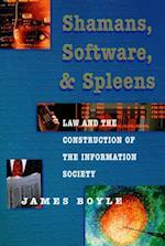 Shamans, Software, and Spleens af James Boyle