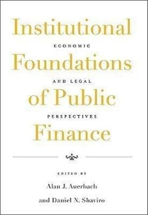 Institutional Foundations of Public Finance