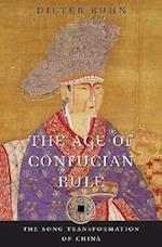 The Age of Confucian Rule (History of Imperial China, nr. 4)