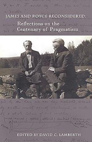 Bog, paperback James and Royce Reconsidered af Ignas K Skrupskelis, David C Lamberth, Cornel West