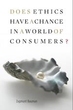 Does Ethics Have a Chance in a World of Consumers? (Institute for Human Sciences Vienna Lecture Series)