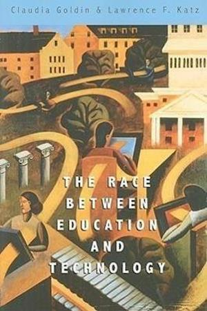 Bog, paperback The Race Between Education and Technology af Claudia Goldin, Lawrence F Katz