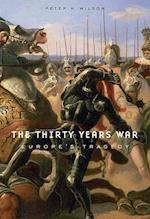 The Thirty Years War af Peter H. Wilson