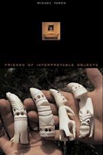 Friends of Interpretable Objects af Miguel Tamen
