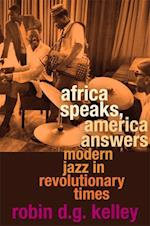 Africa Speaks, America Answers (NATHAN I HUGGINS LECTURES)