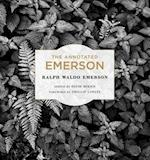 The Annotated Emerson af Ralph Waldo Emerson, David Mikics, Phillip Lopate