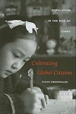 Cultivating Global Citizens af Susan Greenhalgh