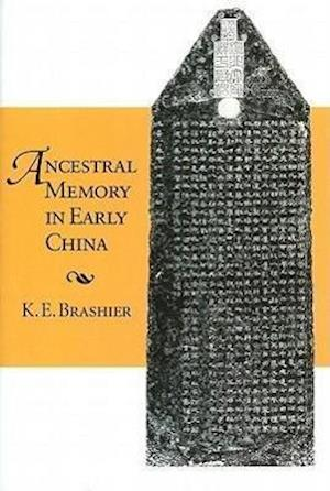 Ancestral Memory in Early China