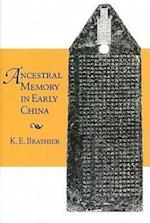 Ancestral Memory in Early China (Harvard-yenching Institute Monograph Series, nr. 72)