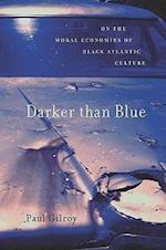Darker Than Blue (W.E.B. Du Bois Lectures)