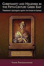 Christianity and Hellenism in the Fifth-Century Greek East (Hellenic Studies Series)