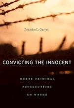 Convicting the Innocent