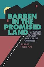 Barren in the Promised Land af Elaine Tyler May