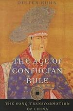 The Age of Confucian Rule af Timothy Brook, Dieter Kuhn