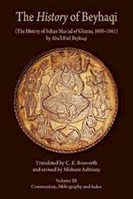 The History of Beyhaqi: The History of Sultan Mas'ud of Ghazna, 1030-1041 (Ilex Series)