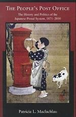 The People's Post Office (HARVARD EAST ASIAN MONOGRAPHS, nr. 338)