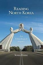 Reading North Korea (HARVARD EAST ASIAN MONOGRAPHS, nr. 341)