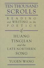 Ten Thousand Scrolls (Harvard-yenching Institute Monograph Series, nr. 76)