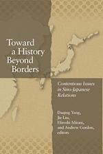 Toward a History Beyond Borders af Motegi Toshio, Jie Liu, Hiroshi Mitani