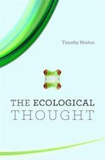 The Ecological Thought af Timothy Morton