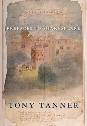 Bog paperback Prefaces to Shakespeare af Tony Tanner Stephen Heath