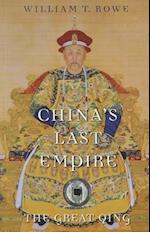 China's Last Empire (History of Imperial China, nr. 6)