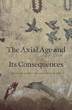 The Axial Age and Its Consequences af Robert N. Bellah