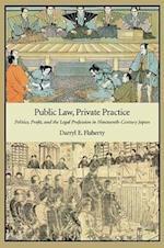 Public Law, Private Practice (HARVARD EAST ASIAN MONOGRAPHS, nr. 348)