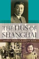 The Lius of Shanghai af Sherman Cochran