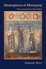 Masterpieces of Metonymy (Hellenic Studies Series)