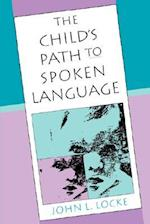 The Child's Path to Spoken Language