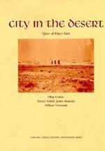City in the Desert af Oleg Grabar, James Knustad, Reneta Holod