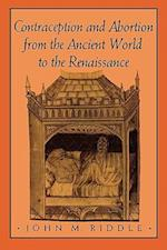 Contraception and Abortion from the Ancient World to the Renaissance