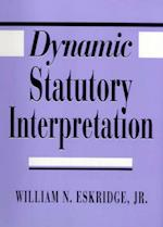 Dynamic Statutory Interpretation