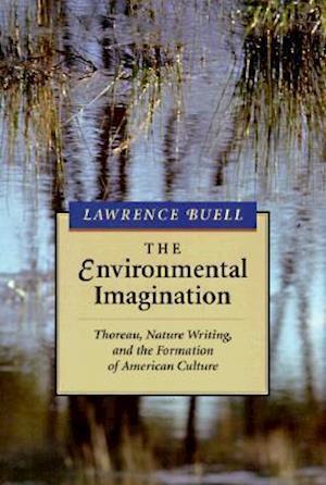 Bog, paperback The Environmental Imagination af Lawrence Buell