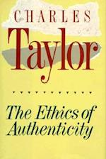 The Ethics of Authenticity af Charles Taylor